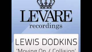 Lewis Dodkins - Moving On (Original Mix)