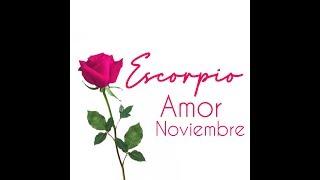 ESCORPIO Ahora todo florece para ti ????????????????Amor Noviembre 2019 HOROSCOPOS Y TAROT