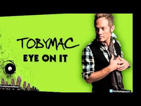 TobyMac - Mac Daddy (Tru's Reality) (Eye On It Album/ Deluxe) New Christian Pop 2012
