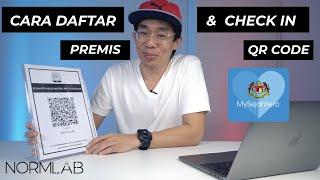 Cara Daftar Premis & Check In QR Code dengan MySejahtera
