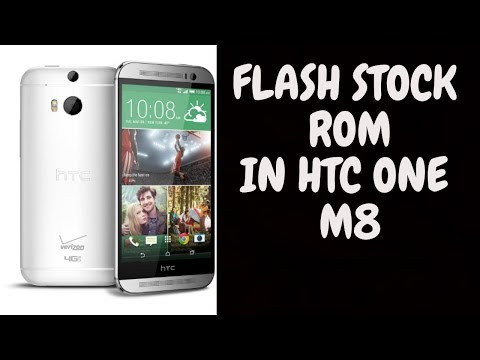 How To Flash Stock Rom In HTC ONE M8