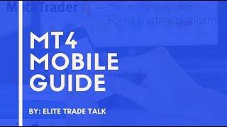 MT4 Mobile Guide