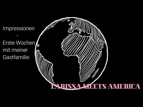 Erste Wochen mit meiner Gastfamilie - Larissa meets America #Exchange Year 17/18