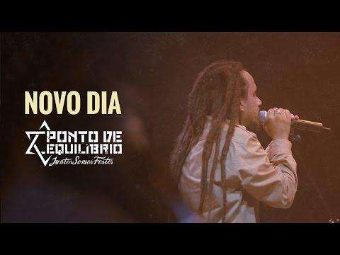 Ponto de Equilíbrio - Novo Dia (DVD Juntos Somos Fortes)