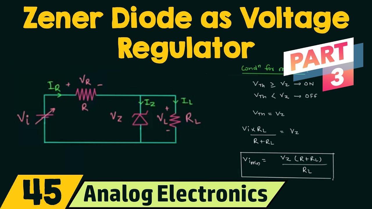 Zener Diode As Voltage Regulator Part 3 Youtube