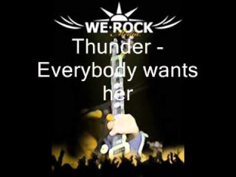 Thunder - Everybody wants her