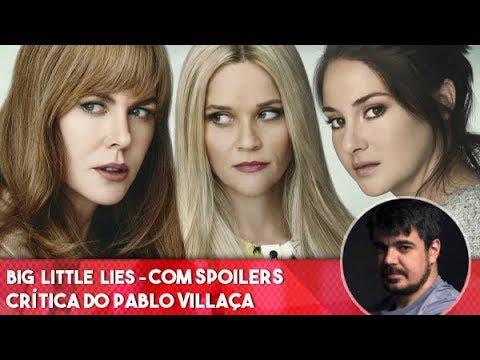 Big Little Lies - Primeira Temporada: Comentários COM spoilers