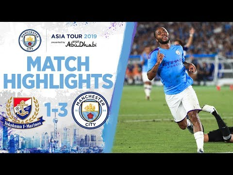 HIGHLIGHTS | Yokohama 1- 3 Man City | ASIA TOUR