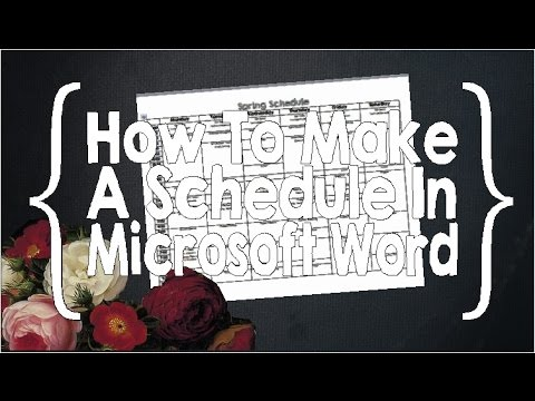 How to Make a Schedule in Microsoft Word