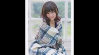 島崎遥香好きに捧げるフォトムービーです!! aiko・二時頃 コメントど...