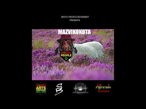 Mazvikokota - Fyah Bantu King (Mwana Wa Yakope)