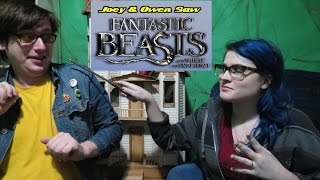Joey & Owen Saw Fantastic Beasts and Where to Find Them