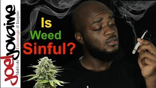 Is Smoking Weed A Sin According To The Bible
