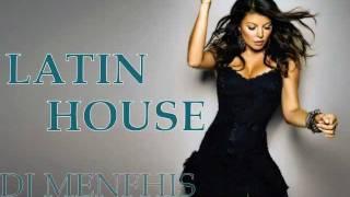 FIESTA LATINA - (LATIN HOUSE) MIX - DJ MENFHIS