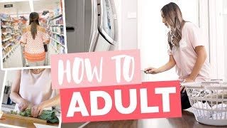 HOW TO ADULT - LIFE HACKS