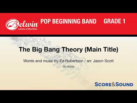The Big Bang Theory (Main Title), arr. Jason Scott – Score & Sound