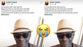 Urgent : Declaré mort, voici la reponse de Golbert Diagne