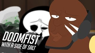 Doomfist with a side of salt