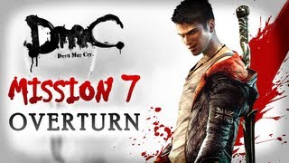 DmC Devil May Cry Walkthrough - Mission 7 - Overturn [Xbox 360 / PS3 / PC]