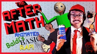 THE AFTERMATH | Animated Baldi's Basics Rap!