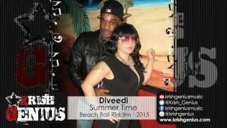 Diveedi - Summer Time [Beach Ball Riddim] April 2015