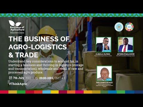 The Business of Agro-Logistics & Trade - BoA Masterclass