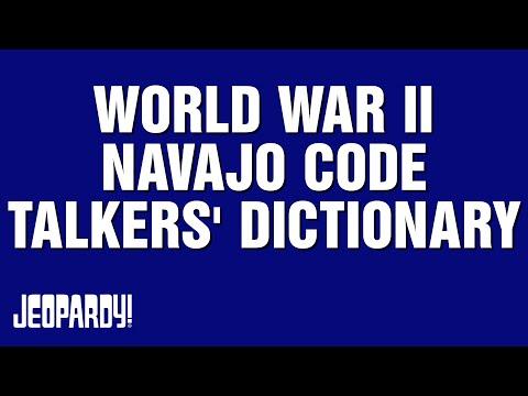 WORLD WAR II NAVAJO CODE TALKERS' DICTIONARY | JEOPARDY!