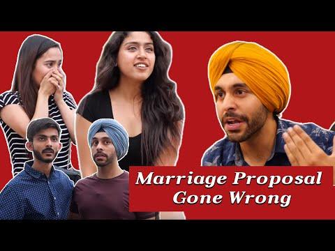 Marriage Proposal Gone Wrong | SahibNoor Singh