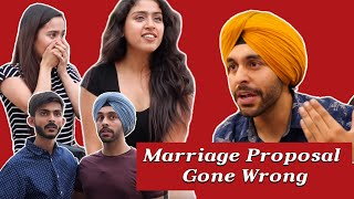 Marriage Proposal Gone Wrong feat. Swagger Sharma | SahibNoor Singh