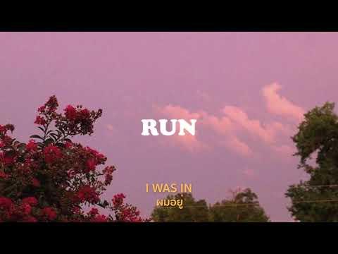 [THAISUB] Run - LANY แปลเพลง