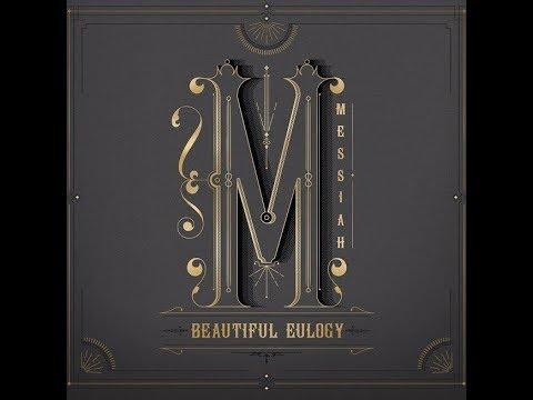 Beautiful Eulogy - Messiah feat. Citizens [lyrics in the description]
