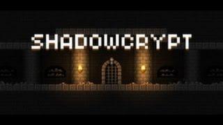 Shadowcrypt ►Давайте посмотрим►Пиксельный Дарк Соулс