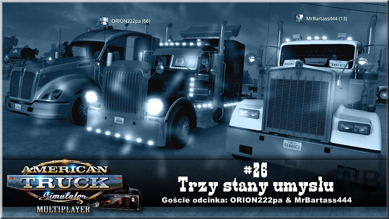 "American Truck Simulator – #26 ""Trzy stany umysłu"""