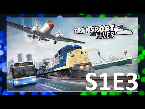 Transport Fever | S1E3  |Velkolepá stavba
