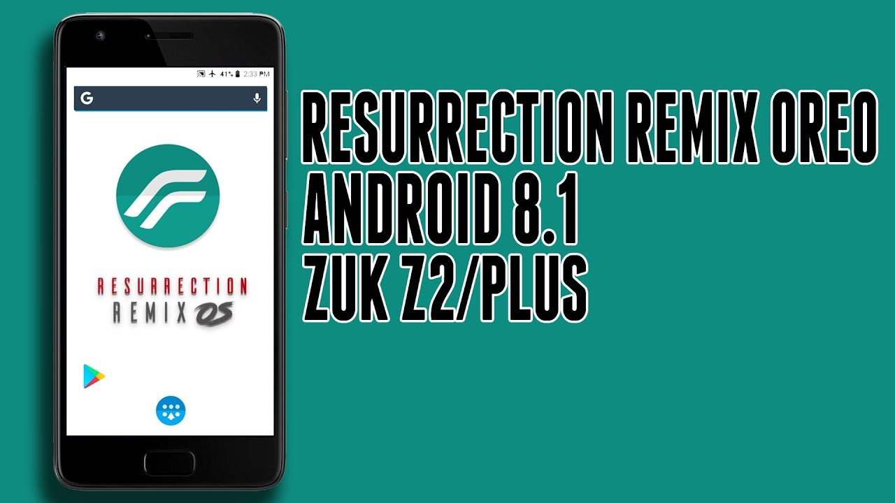 Stable Resurrection Remix OS Oreo ( Android 8 1 ) for Lenovo Zuk Z2 (Plus)  | Full Features Overview
