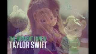 The Moment I Knew - Taylor Swift (The Chipettes/Chipmunks Version) HD