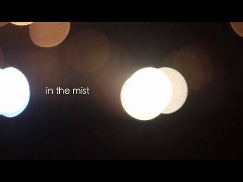 In the Mist - Docu-Fiction