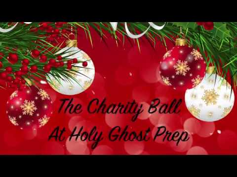 Holy Ghost Prep Charity Ball Video 2017