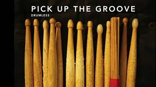 Pick Up The Groove Drumless Funk Backing Track (no drums)