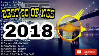 TOP 20 NCS (NoCopyrightSound) TERPOPULER 2018 BEST OF NCS 2018
