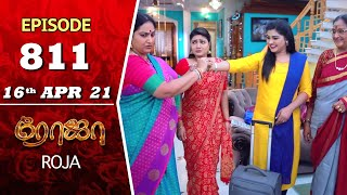 ROJA Serial | Episode 811 | 16th Apr 2021 | Priyanka | Sibbu Suryan | Saregama TV Shows Tamil
