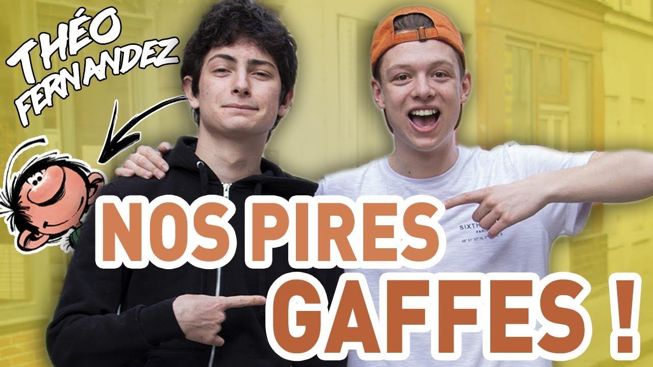 NOS PIRES GAFFES ! - avec Théo Fernandez alias Gaston LaGaffe