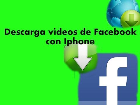 como descargar videos de facebook en el iphone