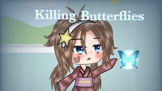 Killing Butterflies(gacha life) music video