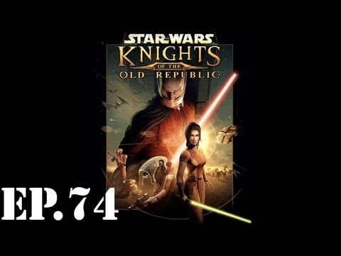 Star Wars: Knights of the Old Republic - Part 74: Mutual Attraction - Walkthrough / Let's Play
