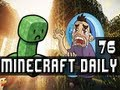 Minecraft Daily | Ep.76 Ft Ze,Kevin, and STeVEEEN | Trolling the Guys!