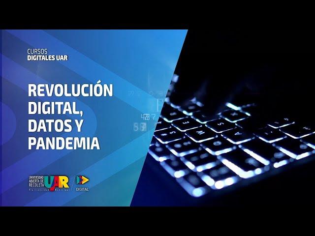 Curso Revolución Digital: Datos y pandemia | Semana 2