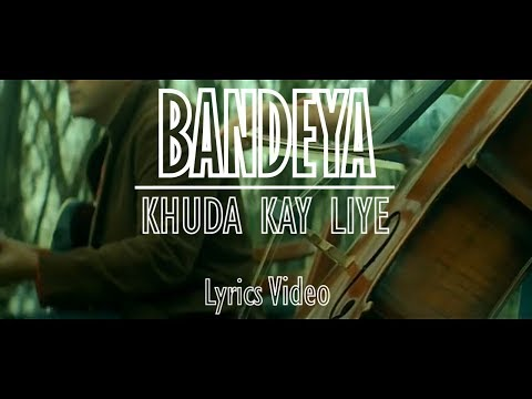 New Hindi/Punjabi Song 2018 | Bandya Ho | Khuda Kay Liye | Remaster HD | Lyrics Video |