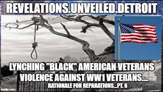 LYNCHED AMERICAN VETERANS 6.  WW1 WOES...REPARATIONS Rationale'.