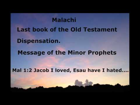 Malachi:  Minor Prophets